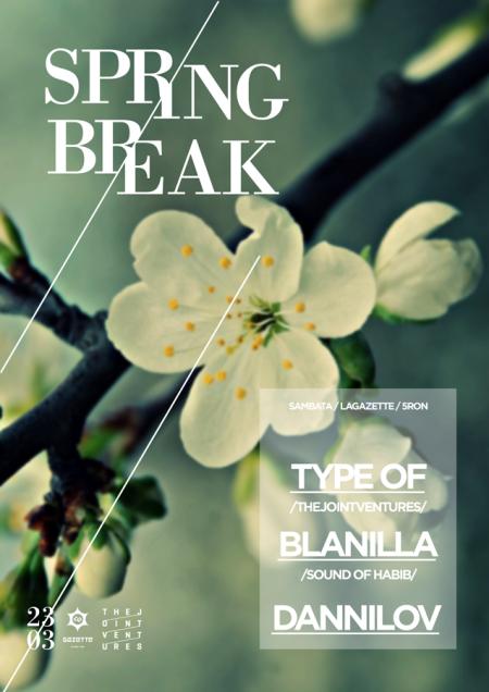 poster_SPRING_BREAK_@_LA_GAZETTE_Sâmbătă_23_martie_2013