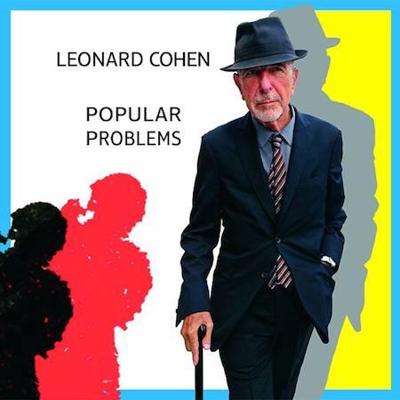 Popular-Problems-Leonard-Cohen