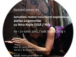 Sensation-rooted-movement-explorations – Atelier intensiv LOGOMOTION cu Nóra Hajós (USA/HU) @ Fabrica de Pensule
