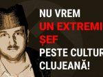 Petiție: Extremistul Țene la șefia Culturii clujene