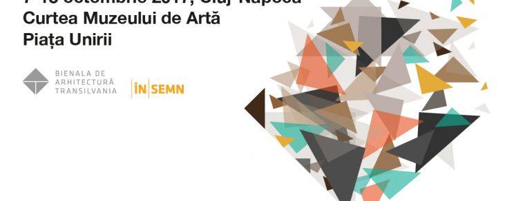 """Bienala de Arhitectură """"Transilvania"""" – BATRA 2017"""